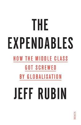 The Expendables: How the middle class got screwed by globalisation book