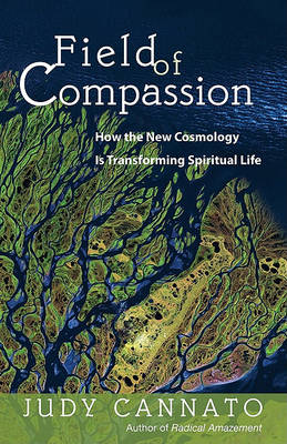 Field of Compassion by Judy Cannato