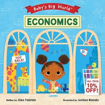 Baby's Big World: Economics by Alex Fabrizio
