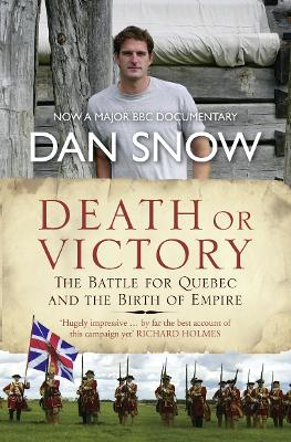 Death or Victory by Dan Snow