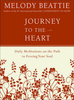 Journey to the Heart by Melody Beattie