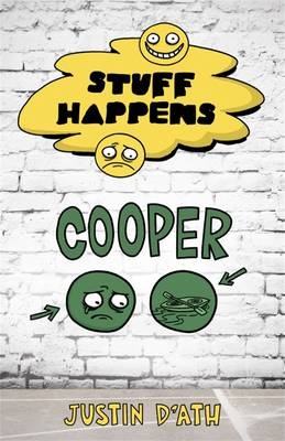 Stuff Happens: Cooper by Justin D'Ath
