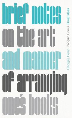 Brief Notes on the Art and Manner of Arranging One's Books book
