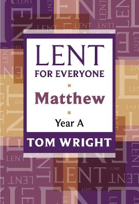 Lent for Everyone by Tom Wright