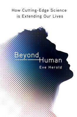 Beyond Human by Eve Herold