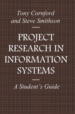Project Research in Information Systems by Tony Cornford