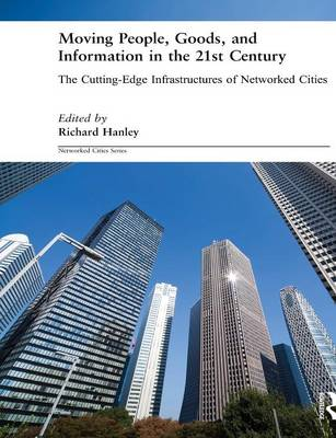Moving People, Goods and Information in the 21st Century book