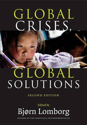 Global Crises, Global Solutions by Bjorn Lomborg