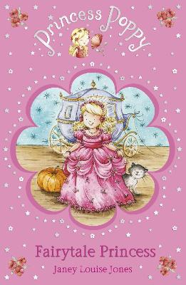 Princess Poppy Fairytale Princess by Janey Louise Jones
