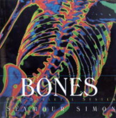 Bones by Seymour Simon