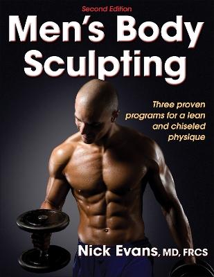 Men's Body Sculpting by Nick Evans