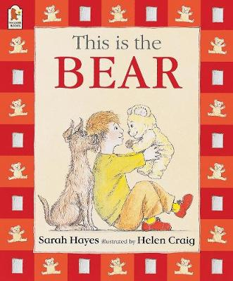 This Is the Bear (Big Book) by Sarah Hayes