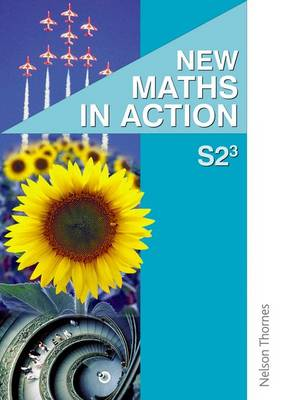 New Maths in Action S2/3 Pupil's Book by Edward C. K. Mullan
