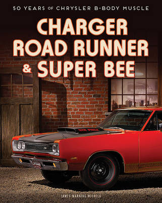 Charger, Road Runner & Super Bee by James Manning Michels
