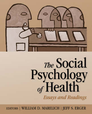 The Social Psychology of Health by William D. Marelich