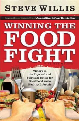Winning the Food Fight by Steve Willis