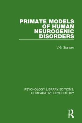 Primate Models of Human Neurogenic Disorders book