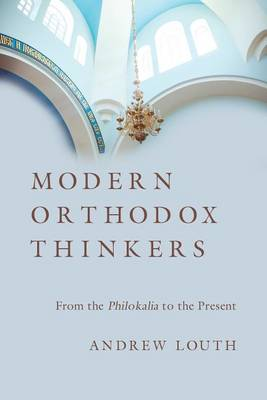 Modern Orthodox Thinkers by Andrew Louth