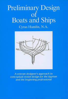 Preliminary Design of Boats and Ships by Cyrus Hamlin