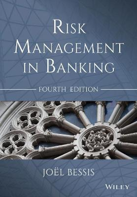 Risk Management in Banking by Joel Bessis
