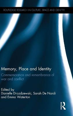 Memory, Place and Identity book