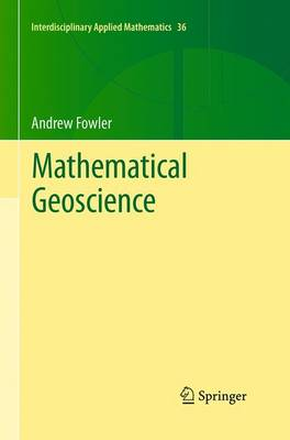 Mathematical Geoscience by Andrew Fowler