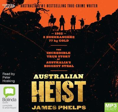 Australian Heist by James Phelps