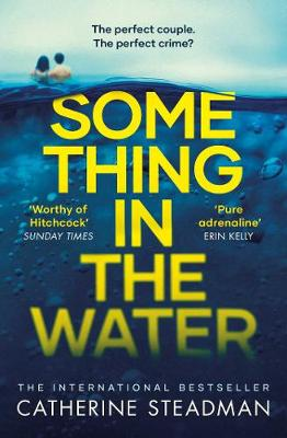 Something in the Water: The Gripping Reese Witherspoon Book Club Pick! book