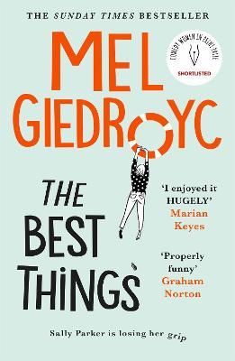 The Best Things: The Sunday Times Top Five Bestseller by Mel Giedroyc
