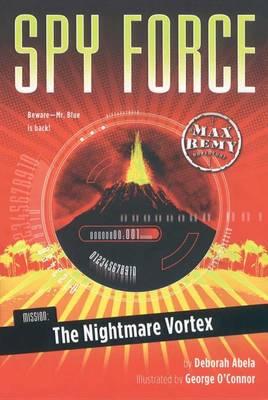 Mission: The Nightmare Vortex by Deborah Abela