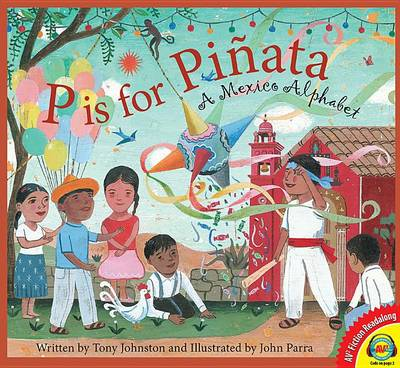 P Is for Pinata book