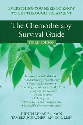 The Chemotherapy Survival Guide by Judith McKay