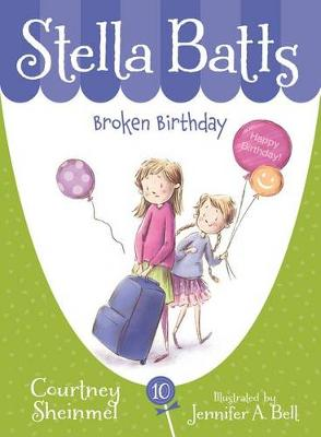 Broken Birthday by Courtney Sheinmel