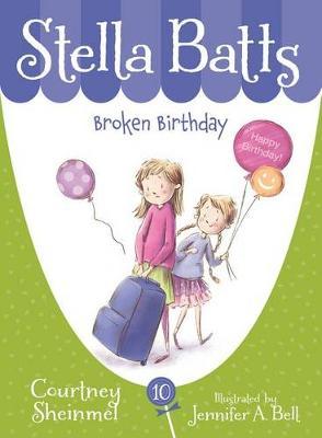 Broken Birthday by Courtney Cheinmel