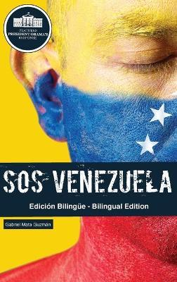 SOS Venezuela by Gabriel Guzman