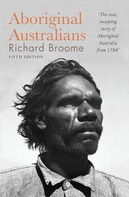 Aboriginal Australians: A history since 1788 book