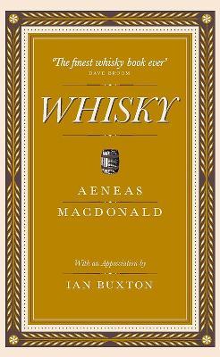 Whisky by Aeneas MacDonald