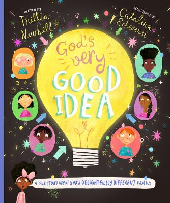 God's Very Good Idea by Trillia J. Newbell