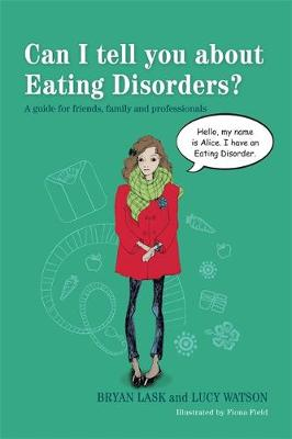 Can I tell you about Eating Disorders? by Fiona Field