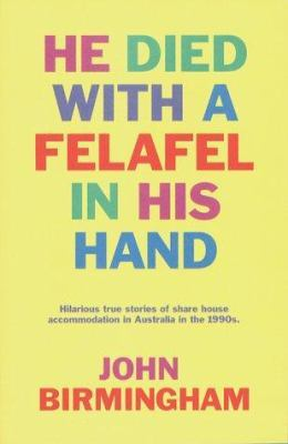 He Died with a Felafel in His Hand book