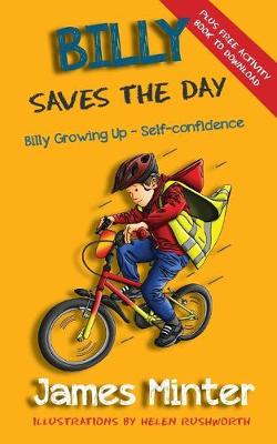 Billy Saves the Day by James Minter