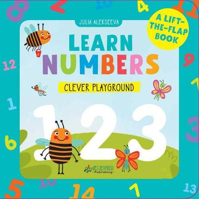 I Learn Numbers (A Lift-the-Flap Book) by Julia Alekseeva