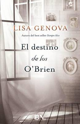 El Destino de los O'Brien by Lisa Genova