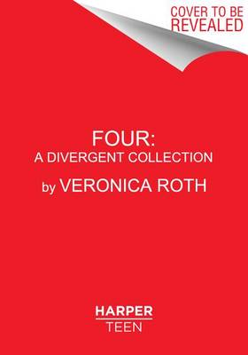 Four by Veronica Roth
