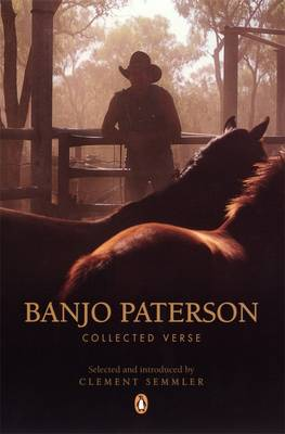 Banjo Paterson: Collected Verse by Banjo Paterson