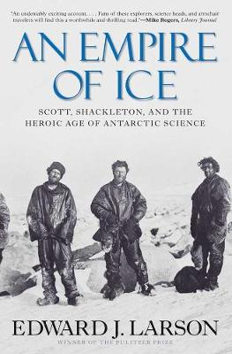 An Empire of Ice by Edward J. Larson