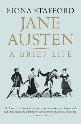 Jane Austen by Fiona Stafford
