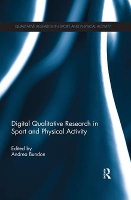 Digital Qualitative Research in Sport and Physical Activity book