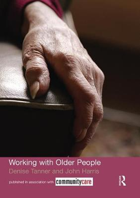 Working with Older People by John Harris