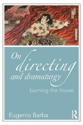 On Directing and Dramaturgy book